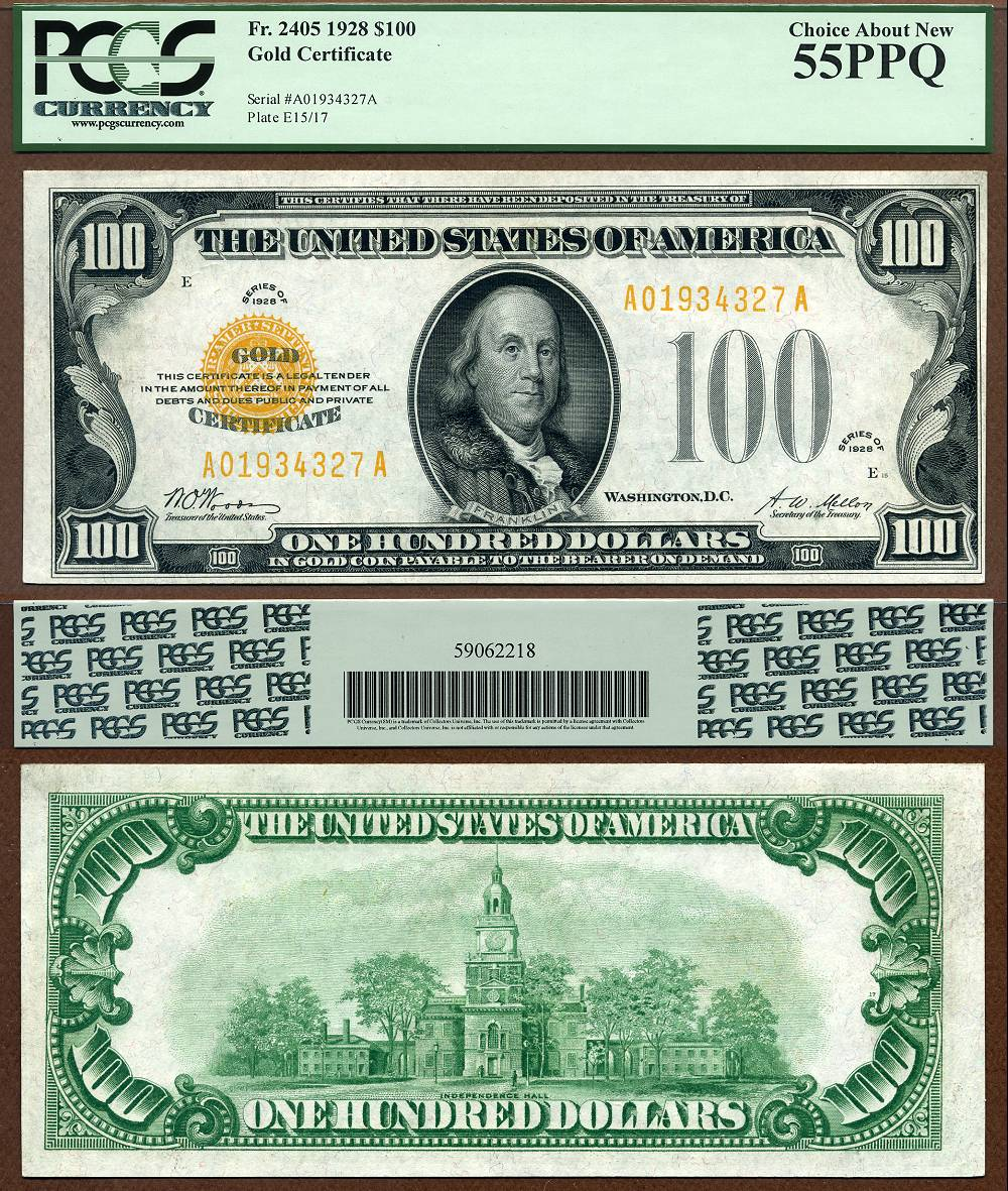 1928 $100 Gold Certificate FR-2405 PCGS Graded AU55PPQ CAA