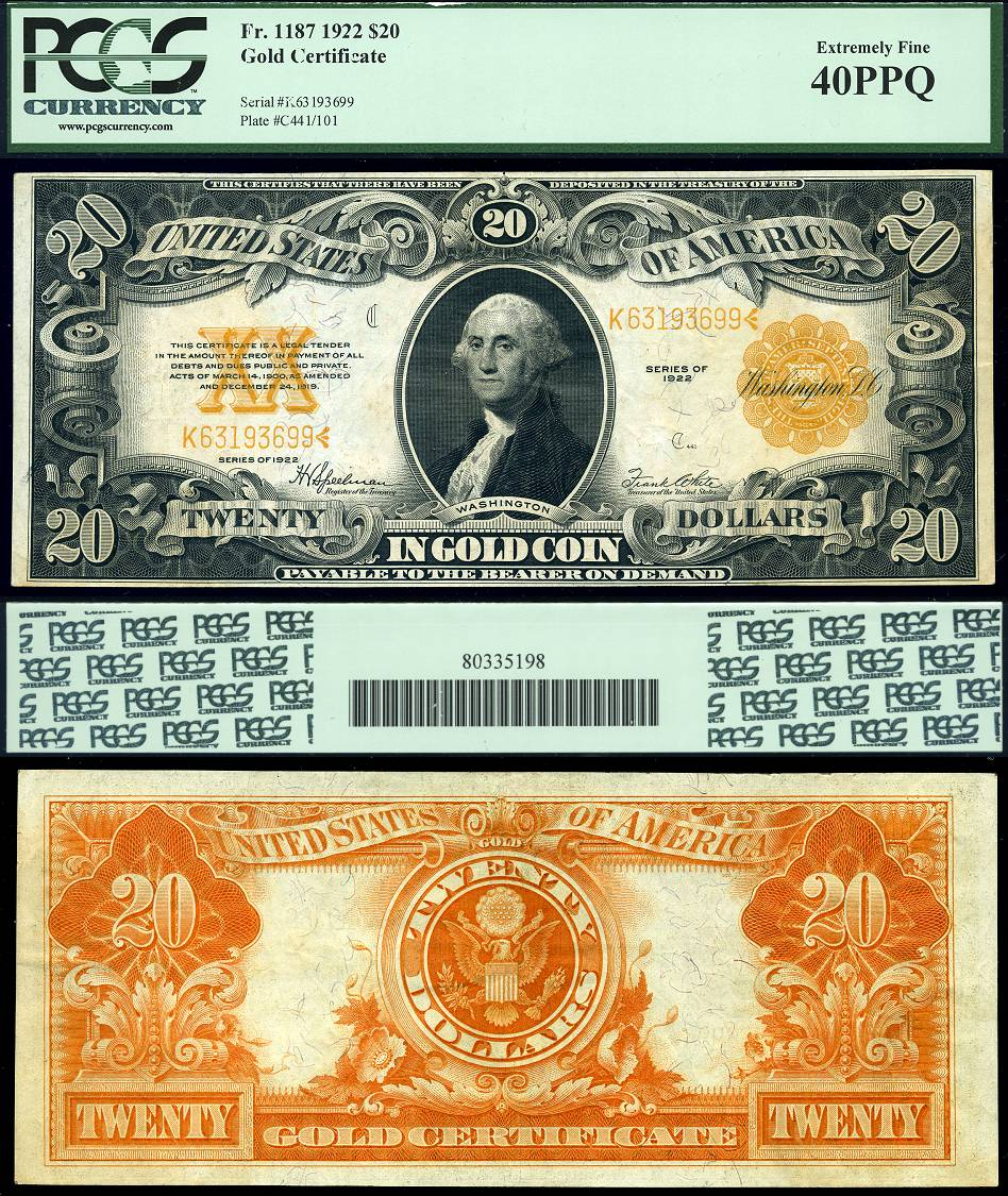 1922 $20 Gold Certificate PCGS Graded EF40PPQ